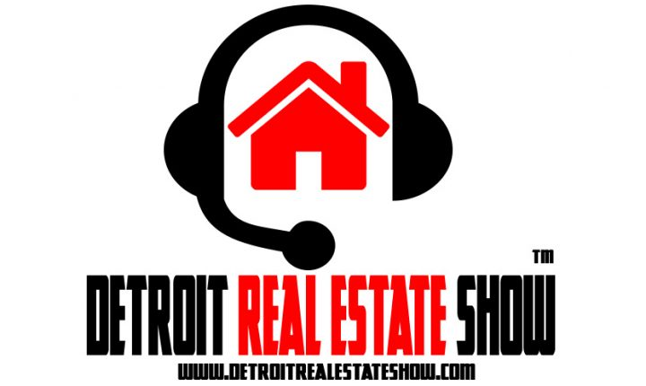 "Debut of the ""Detroit Real Estate Show"" 04/12/17 11am"
